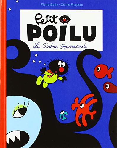 Petit Poilu Poche - Tome 1 - la Sirène Gourmande (Reedition)