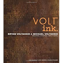 Volt Ink.: Recipes, Stories, Brothers: Written by Bryan And Michael Voltaggio, 2011 Edition, Publisher: Olive Press [Hardcover]