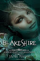 Blakeshire (Web of Hearts and Souls) by Jamie Magee (2014-02-11)