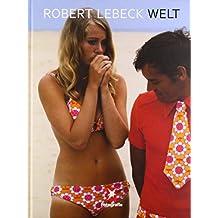 Stern Portfolio No.75 Robert Lebeck Welt (Stern Fotografie, Band 75)
