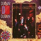 Songtexte von Duran Duran - Seven and the Ragged Tiger
