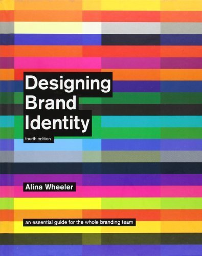 Portada del libro Designing Brand Identity: An Essential Guide for the Whole Branding Team 4th (fourth) by Wheeler, Alina (2012) Hardcover