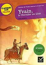 Yvain, le Chevalier au Lion - Nouveau programme de Chrétien de Troyes