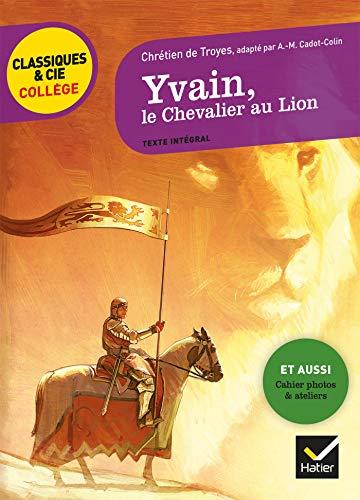 Yvain, le Chevalier au Lion: nouveau programme par Chrétien de Troyes
