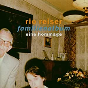 Familienalbum - Reiser, Rio: Amazon.de: Musik