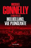 Mulholland vue plongeante : Trois nouvelles (Cal-Lévy- R. Pépin) (French Edition)