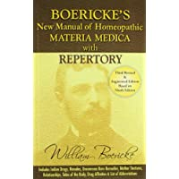 Boericke's New Manual of Homoeopathic Materia Medica With Repertory: Including