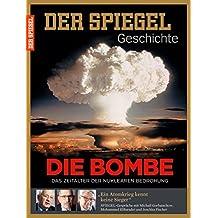 SPIEGEL GESCHICHTE 4/2015: Die Bombe