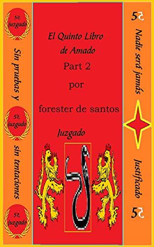 El Quinto Libro de Amado: Parte 2 (Amado de Dios nº 5) por Forester de Santos