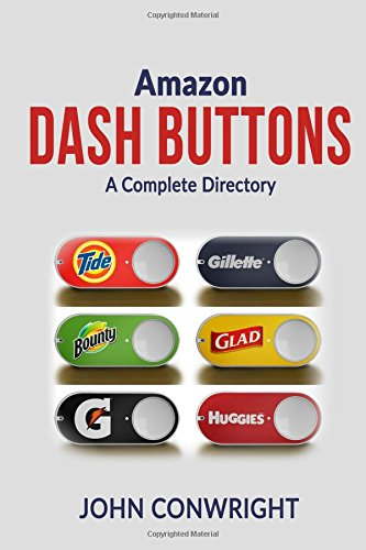 Amazon Dash Buttons: A Complete Directory