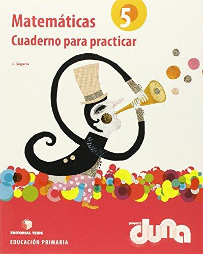 Matemáticas 5 EPO - Proyecto Duna (cuaderno para practicar) - 9788430717729