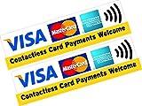 2x Kontaktlose Karte Zahlungen Welcome Visa Mastercard Amex Kreditkarte Aufkleber bedruckt Vinyl Shop Taxi