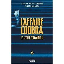 Le secret d'Arcadia, Tome 2 : L'affaire Coobra
