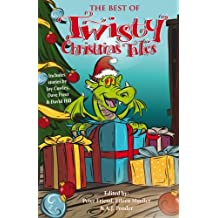 The Best of Twisty Christmas Tales: Edited by Peter Friend, Eileen Mueller & A.J.Ponder. Includes stories by Joy Cowley, David Hill, Dave Freer & Lyn McConchie: Volume 2