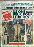 FRANCE DIMANCHE [No 1132] du 30/04/1968 - LE DR VALENSIN - COMMENT GUERIR UN MARI INFIDELE - JOHNNY HALLYDAY ET SYLVIE VARTAN - ILS ONT PEUR POUR LEUR FILS DAVID - LE SUICIDE DU MARI DE GEORGETTE LEMAIRE