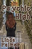 Psychic High (Psy Squad Book 2)