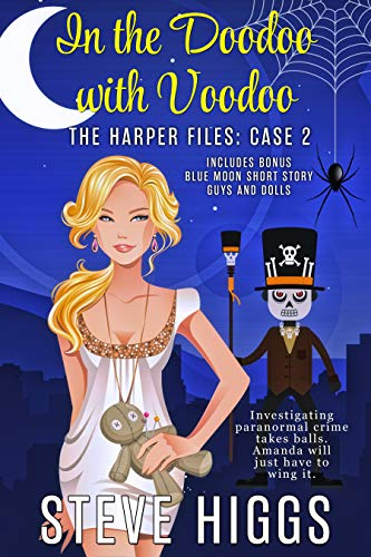 In the Doodoo with Voodoo. A Cozy Mystery: The Harper Files Case 2 (English Edition)