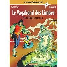 Le vagabond des limbes, tome 1 : Vers l'etoile impossible