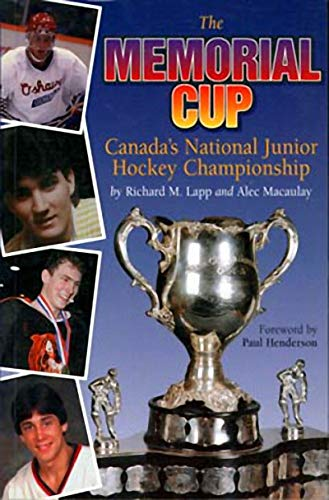 The Memorial Cup: Canada's National Junior Hockey Championship -