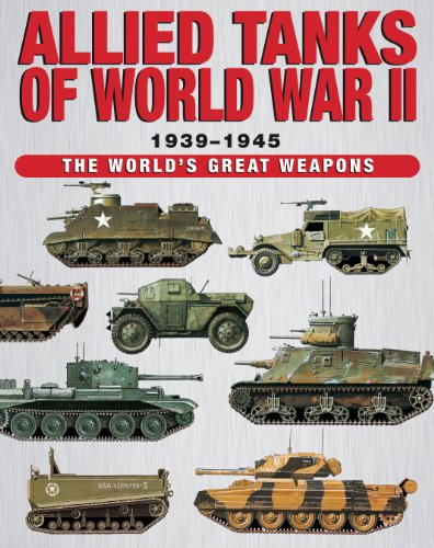Allied Tanks of World War II (The World's Great Weapons)