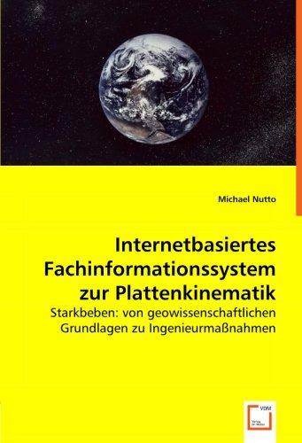 Internetbasiertes Fachinformationssystem zur Plattenkinematik: Starkbeben: von geowissenschaftlichen Grundlagen zu Ingenieurmaßnahmen