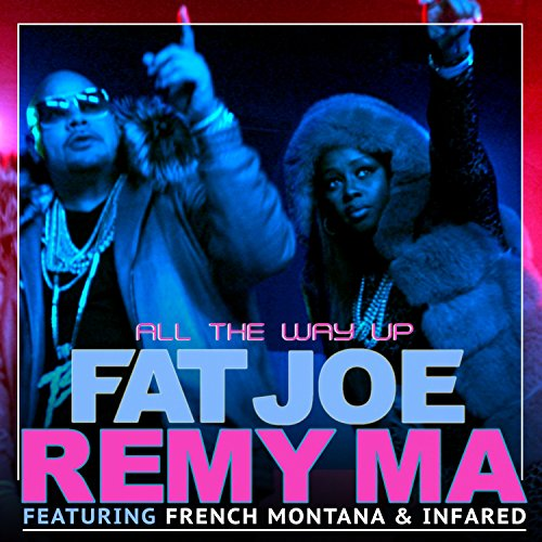 All The Way Up (feat. French M...