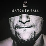 Watch'em Fall [Explicit]