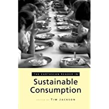 The Earthscan Reader on Sustainable Consumption (Earthscan Reader Series) by Tim Jackson (2006-10-03)