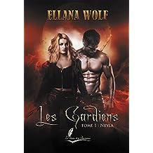 Neyla: Saga fantasy érotique (Les Gardiens t. 1)