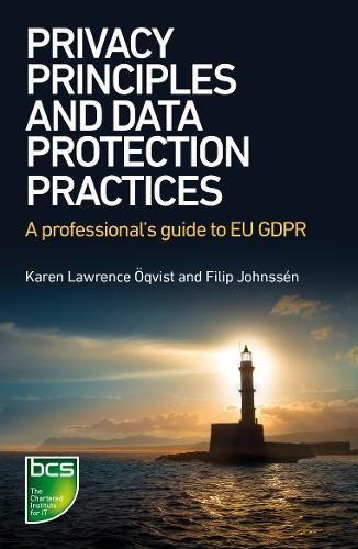 privacy-principles-and-data-protection-practices-a-professionals-guide-to-eu-gdpr