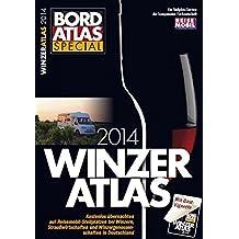 WINZERATLAS 2014: Kostenlos übernachten auf Reisemobil-Stellplätzen bei Winzern, Straußwirtschaften und Winzergenossenschaften in Deutschland