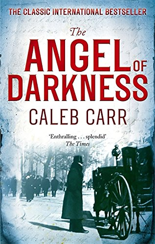 The Angel of Darkness: Book 2 (Laszlo Kreizler & John Schuyler Moore) (English Edition)