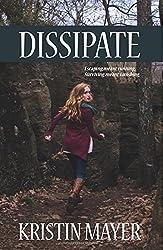 Dissipate by Kristin Mayer (2015-04-26)