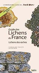 Guide des lichens de France - Lichens des roches