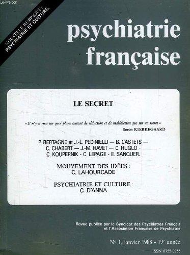 Psychiatrie francaise, 19e annee, n° 1, jan. 1988, le secret