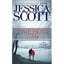 Come Home to Me: A Homefront Novella (English Edition)