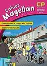 Magellan Questionner le temps et l'espace CP éd. 2016 - Cahier de l'élève par Sophie Le Callennec