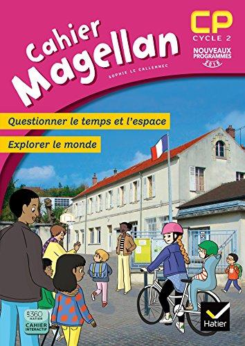 Magellan Questionner le temps et l'espace CP éd. 2016 - Cahier de l'élève