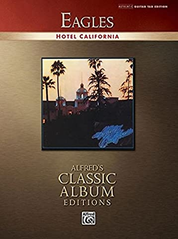 Eagles -- Hotel California: Authentic Guitar