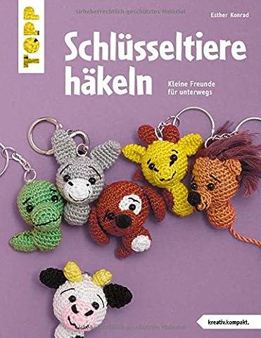 Schlüsseltiere häkeln (kreativ.kompakt.): Kleine Freunde für unterwegs