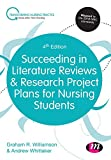 Succeeding in Literature Reviews and Research Project Plans for Nursing Students (Transforming Nursing Practice Series)