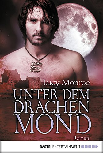 Unter dem Drachenmond: Roman (Children of the Moon 4) (German Edition)