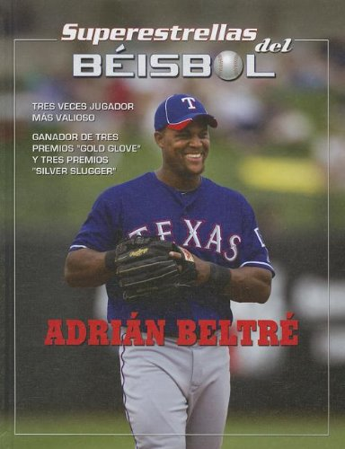 Adrian Beltre (Superestestallas del beisol / Superstars of Baseball) por Tania Rodriguez
