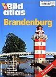 Bildatlas Brandenburg: Rund um Berlin: Glanz und Gloria in Potsdam. Kahnpartien im Spreewald. Stille Winkel zwischen Havel und Oder - Astrid Pawassar
