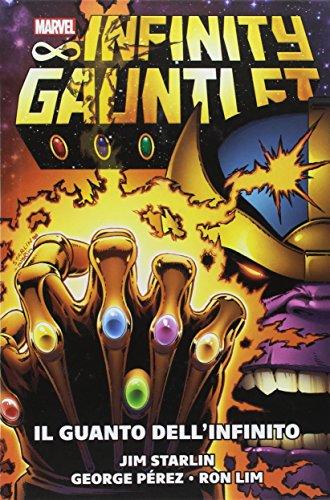 Il guanto dell'infinito. Marvel history. Con sovracover movie