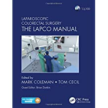 Laparoscopic Colorectal Surgery: The Lapco Manual