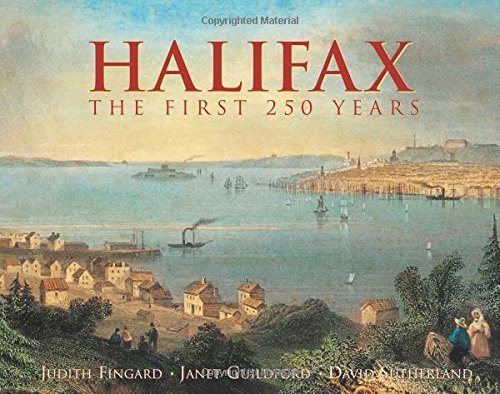 halifax-canada-the-first-250-years-illustrated-histories-by-judith-fingard-1999-01-01