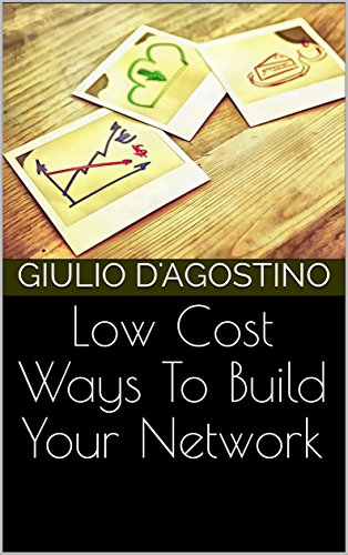 low-cost-ways-to-build-your-network-english-edition