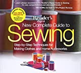 The New Complete Guide to Sewing: Step-by-Step Techniques for Making Clothes and Home Accessories. Updated Edition with