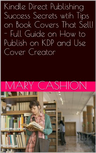 Kindle Direct Publishing Success Secrets wtih Tips on Book